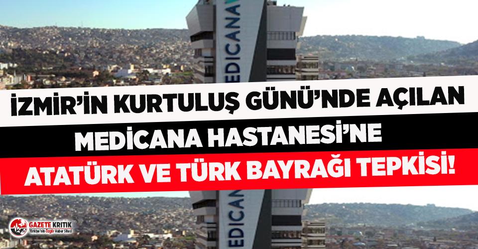 İzmir'de açılan Medicana Hastanesi'ne 'Atatürk...
