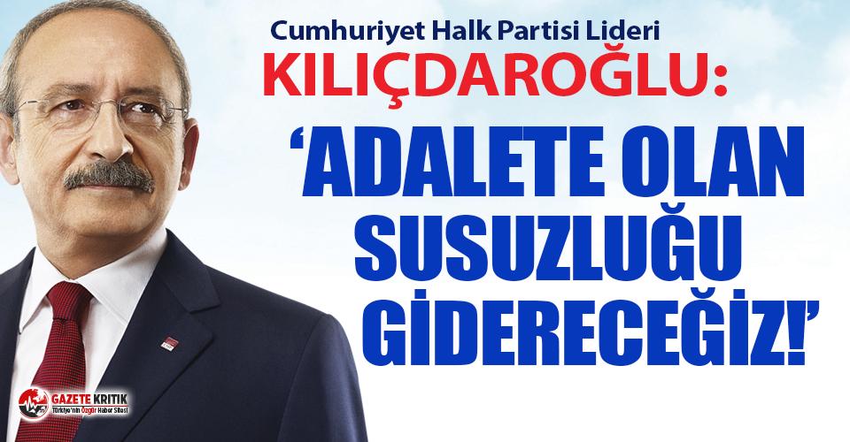 CHP Genel Başkanı Kılıçdaroğlu'ndan Cumhuriyet...