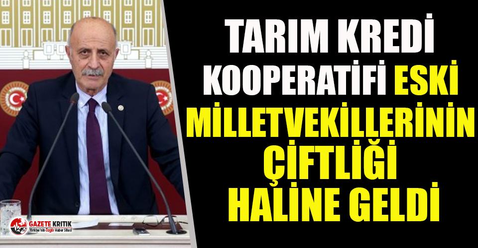 CHP'li Keven: Tarım Kredi Kooperatifi Eski Milletvekillerinin Çiftliği Haline Geldi