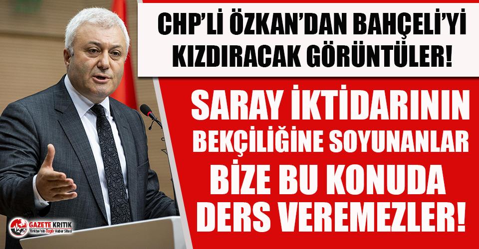 CHP'li Tuncay Özkan, Bahçeli'yi kızdıracak...