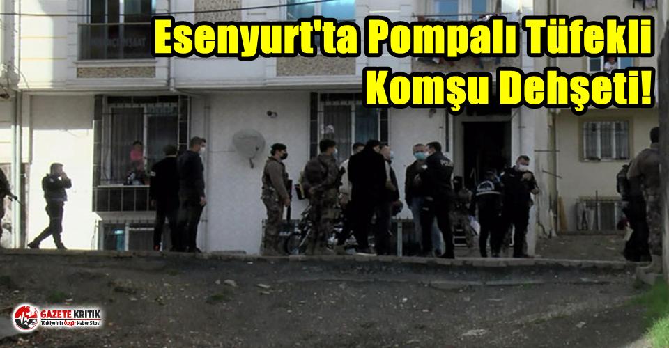 Esenyurt'ta Pompalı Tüfekli Komşu Dehşeti!