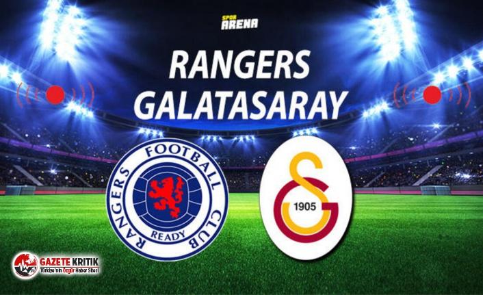 Galatasaray, Rangers karşısında tur arıyor