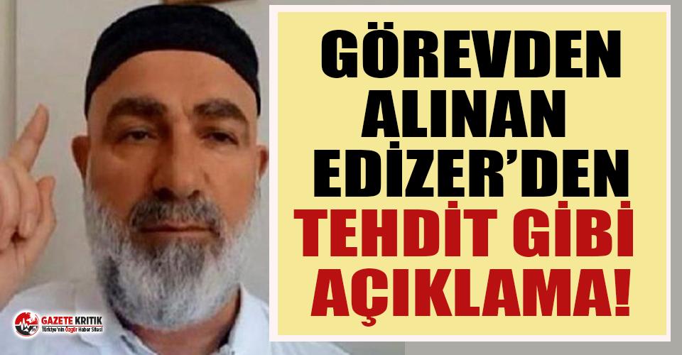 GATA'daki görevinden alınan Edizer'den tehdit...