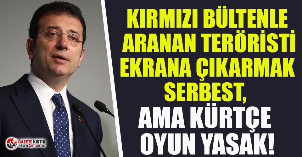 İBB Başkanı Ekrem İmamoğlu'ndan 'Kürtçe oyuna yasak' yanıtı!