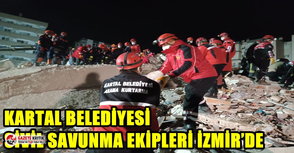 KARTAL BELEDİYESİ SİVİL SAVUNMA EKİPLERİ İZMİR'DE