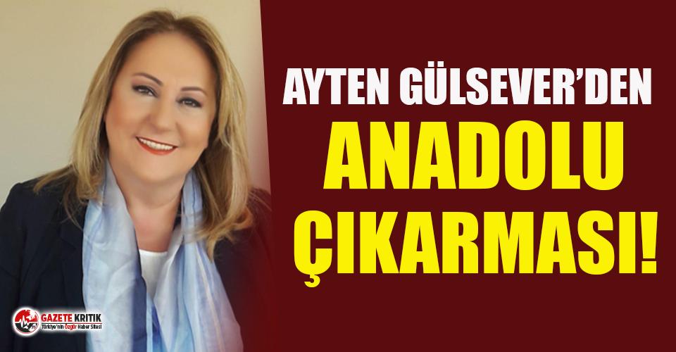 Ayten Gülsever'den Anadolu çıkarması
