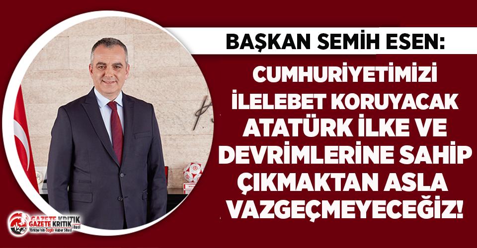 Başkan Esen'den 10 Kasım mesajı!