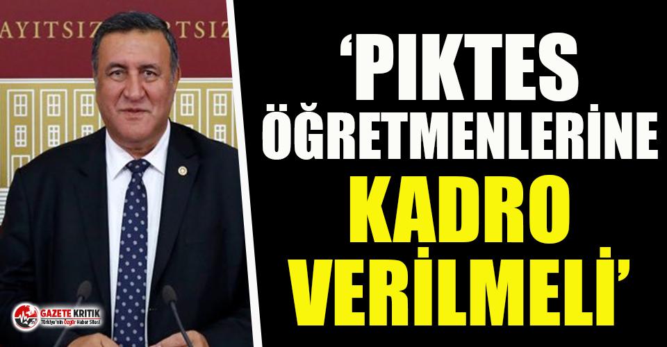 "CHP'li Gürer: ""PIKTES öğretmenlerine kadro..."
