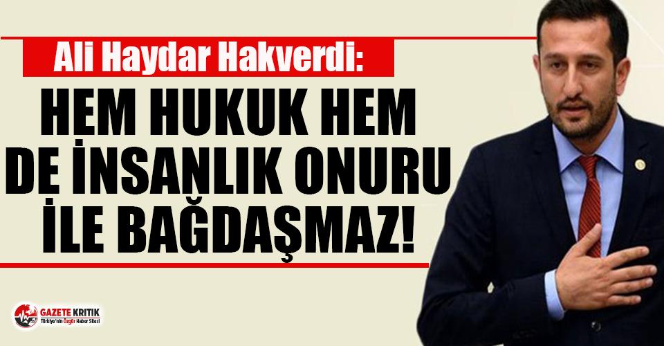 CHP'li Hakverdi: Anayasa Mahkemesi Hak İhlali...