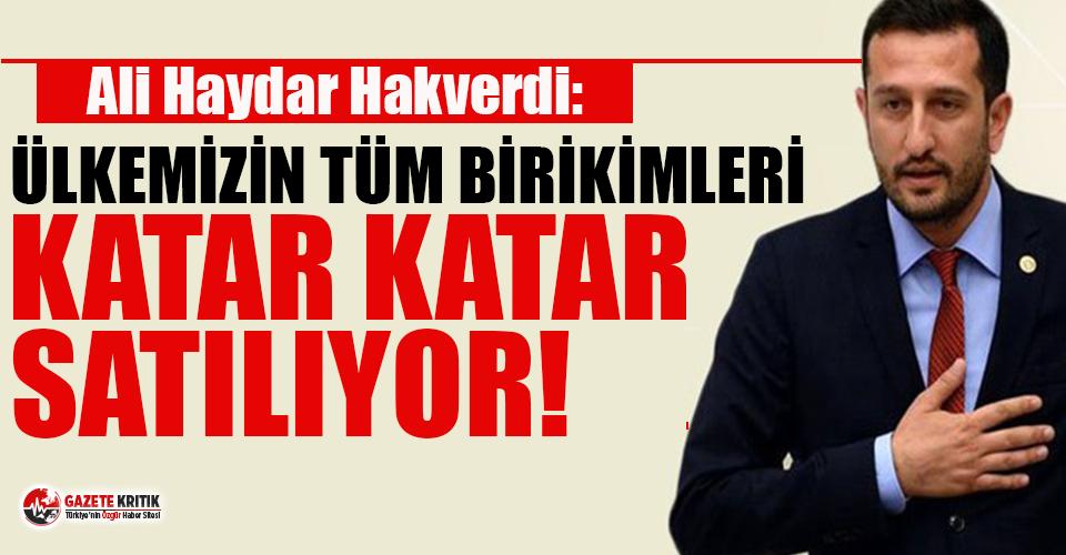 CHP'li Hakverdi: Milli servetimiz, şeffaflıktan...