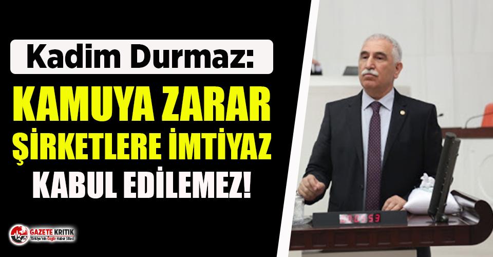CHP'li Durmaz, Elektrik Şirketlerinin ödemediği...