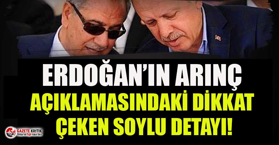 Erdoğan'ın Arınç açıklamasındaki dikkat çeken...