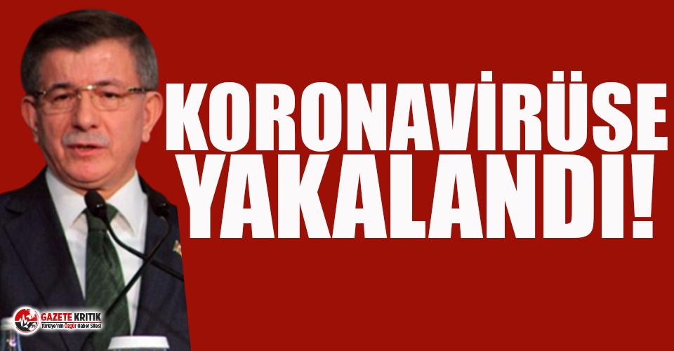 Gelecek Partisi Genel Başkanı Ahmet Davutoğlu koronavirüse yakalandı
