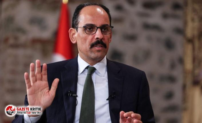 İbrahim Kalın'dan  'Devletin ordusu Katar'a satıldı' diyen CHP'li vekile yanıt!