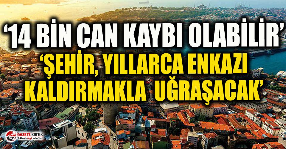 'İstanbul'da 7.5 büyüklüğündeki bir depremde...