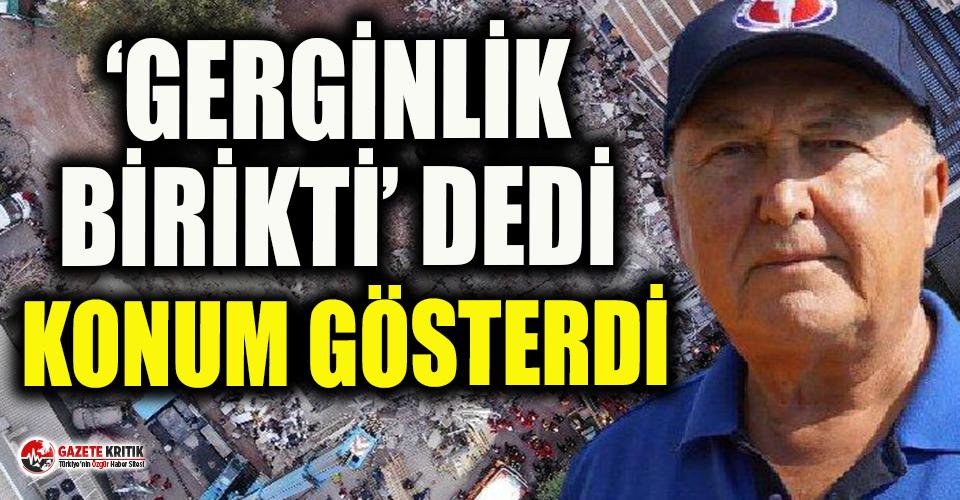 Prof. Dr. Ercan konum vererek uyardı: Yıkıcı deprem...