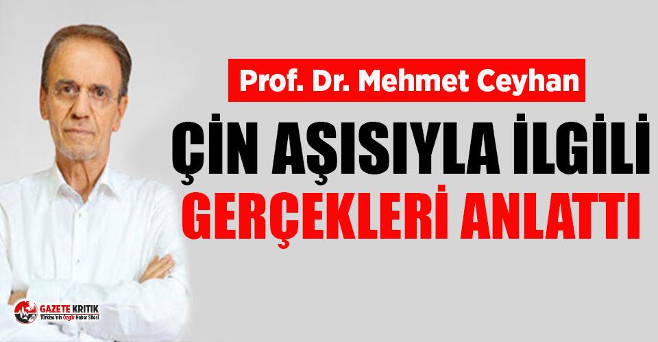 Prof. Dr. Mehmet Ceyhan, Çin aşısı CoronaVac ile...