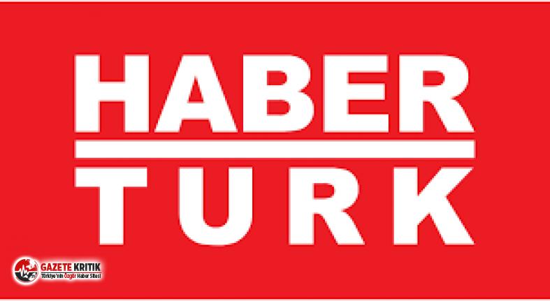 Habertürk TV'de sürpriz ayrılık!