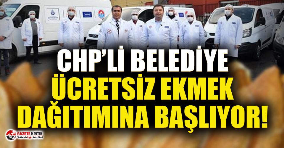 CHP'li belediye, ücretsiz ekmek dağıtımına başlıyor!