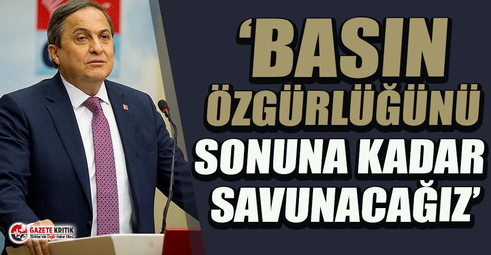 """CHP'li Torun: """"Basın özgürlüğünü..."""