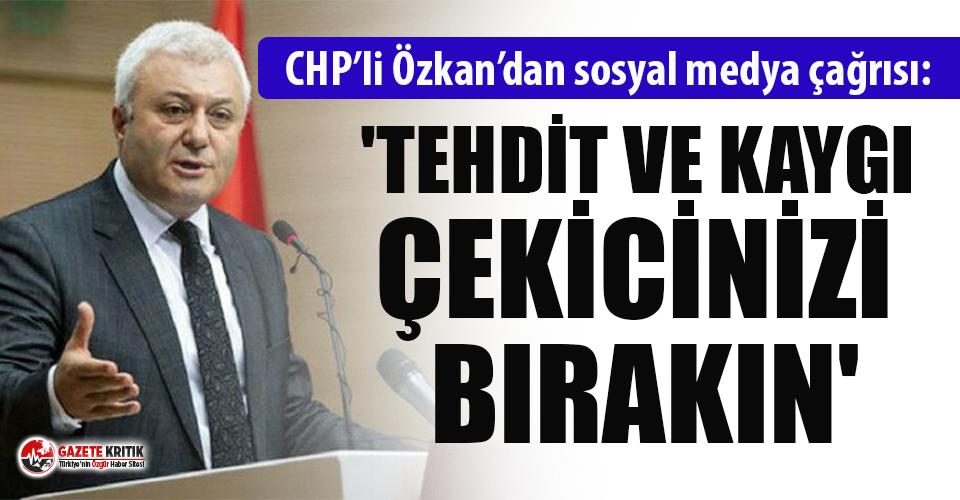 CHP'li Tuncay Özkan: ''Denetlenmedikçe...