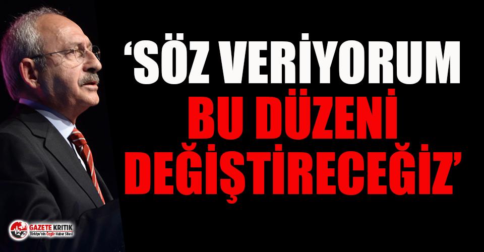 Kılıçdaroğlu: Bu ülkeye demokrasiyi, adaleti,...