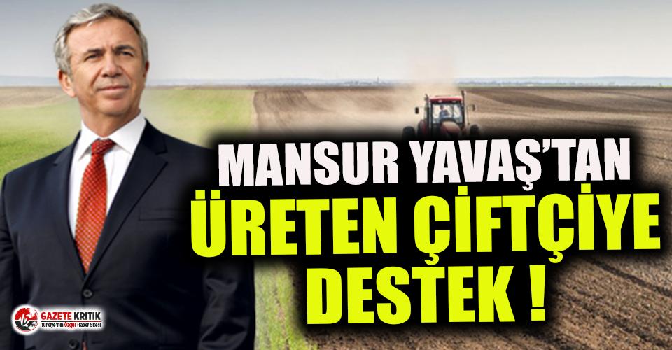 Mansur Yavaş'tan çiftçiye yeni destek