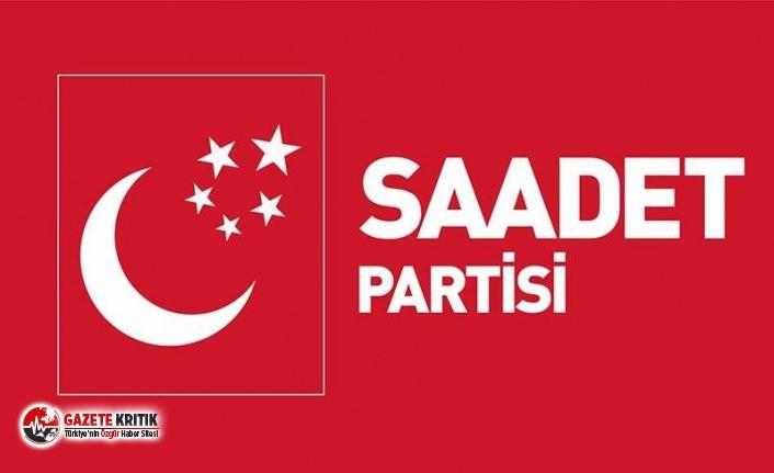 Saadet Partisi'nden flaş 'ittifak' açıklaması