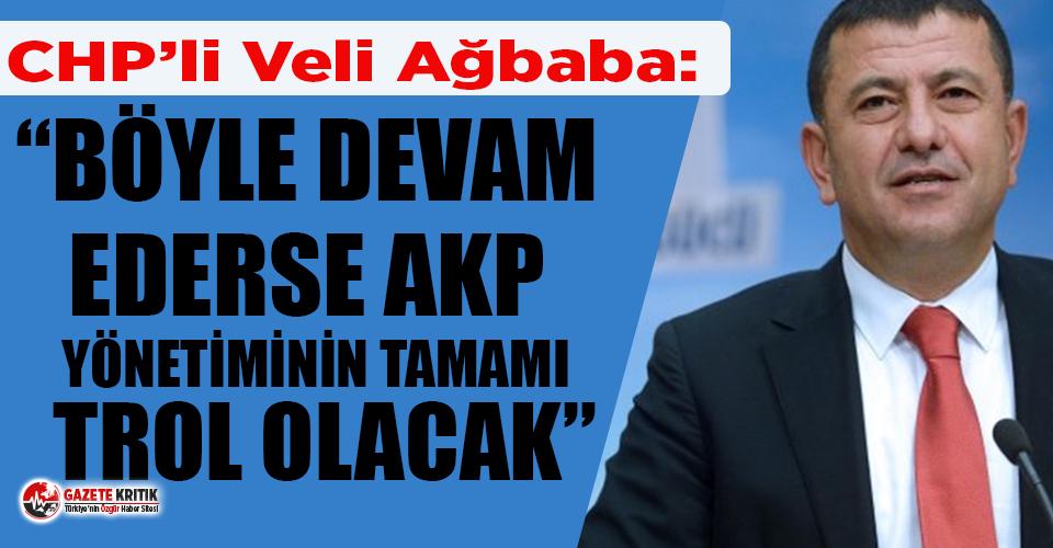 Veli Ağbaba: Böyle devam ederse AKP yönetiminin...