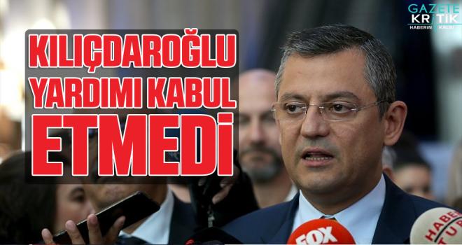 CHP'li Özel: Kılıçdaroğlu, yardım teklifimizi...