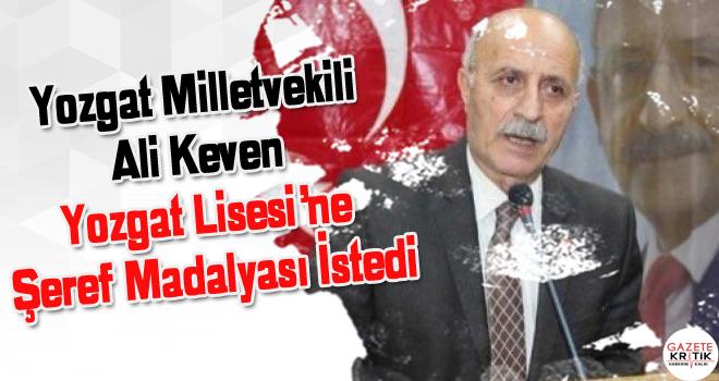 Yozgat Milletvekili Ali Keven Yozgat Lisesi'ne Şeref...