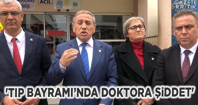'TIP BAYRAMI'NDA DOKTORA ŞİDDET'