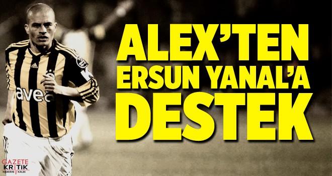 Alex'ten Ersun Yanal'a destek
