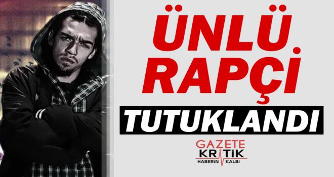 Ünlü rapçi Sercan İpekçioğlu tutuklandı