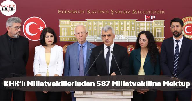 KHK'lı Milletvekillerinden 587 Milletvekiline Mektup