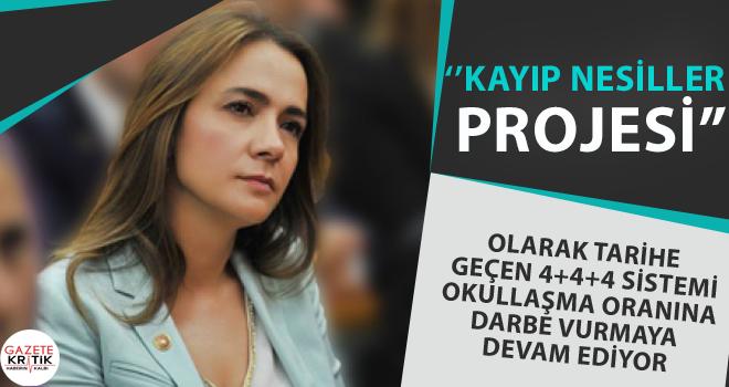 'KAYIP NESİLLER PROJESİ' OLARAK TARİHE GEÇEN 4+4+4...