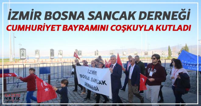 İZMİR BOSNA SANCAK DERNEĞİ CUMHURİYET BAYRAMINI...