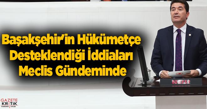 Başakşehir'in Hükümetçe Desteklendiği İddiaları...