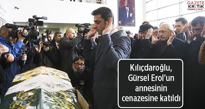 Kılıçdaroğlu, Gürsel Erol'un annesinin cenazesine...