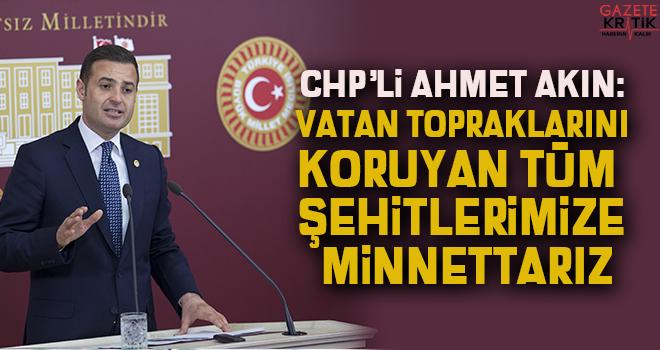 CHP'Lİ AHMET AKIN:ÇANAKKALE ZAFERİMİZ MİLLETİMİZİN...