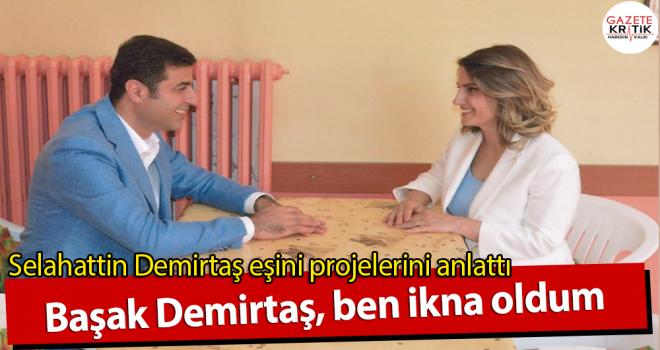 Selahattin Demirtaş eşini projelerini anlattı;...