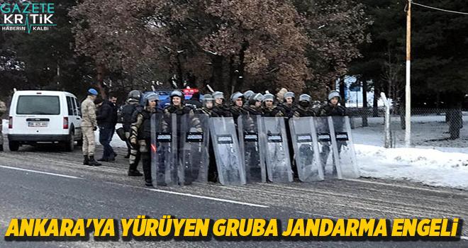 Ankara'ya yürüyen gruba jandarma engeli