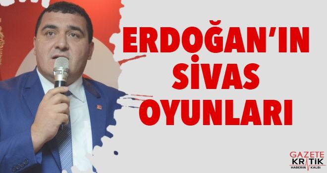 Erdoğan'ın Sivas Oyunları!