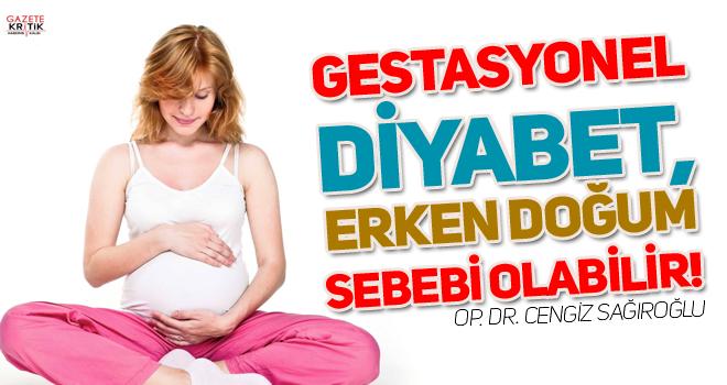 Gestasyonel diyabet, erken doğum sebebi olabilir!