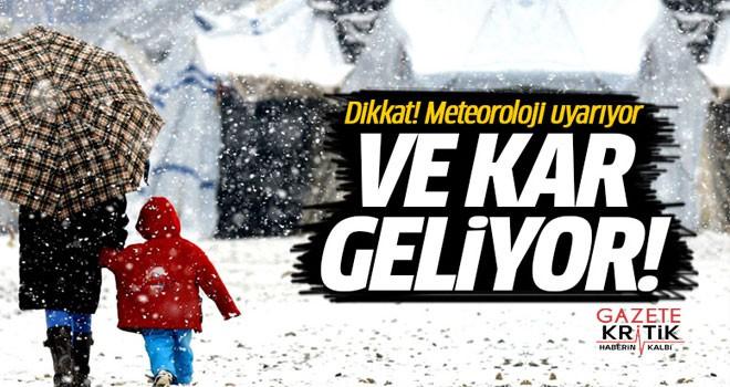 Meteoroloji'den flaş uyarı: Kar geliyor