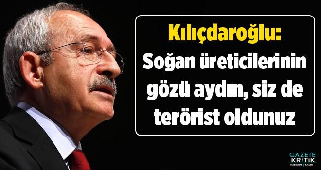 Kılıçdaroğlu: Soğan üreticilerinin gözü aydın,...