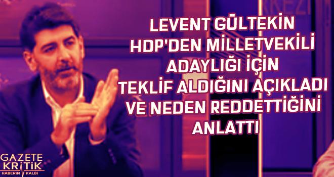 LEVENT GÜLTEKİN HDP'DEN MİLLETVEKİLİ ADAYLIĞI...
