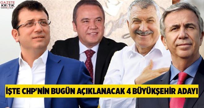 İŞTE CHP'NİN BUGÜN AÇIKLANACAK BELEDİYE BAŞKAN...