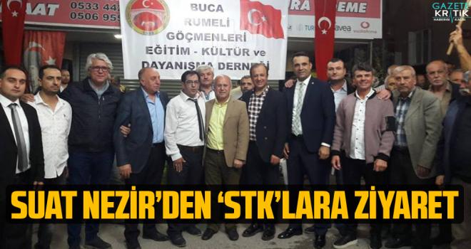 SUAT NEZİR'DEN 'STK'LARA ZİYARET