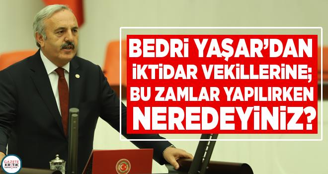 SAMSUN MİLLETVEKİLİ BEDRİ YAŞAR'DAN İKTİDAR...